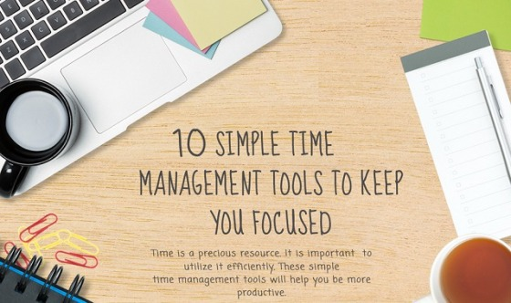 10-Simple-Time-Management-Tools-To-Keep-You-Focused